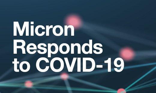 Micron Responds to COVID-19